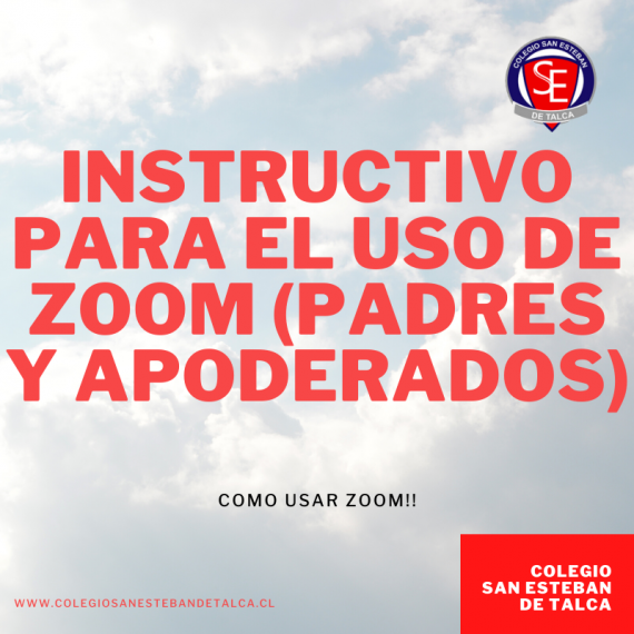 INSTRUCTIVO ZOOM PADRES Y APODERADOS
